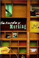 Saturday morning [downloadable ebook] / a novel