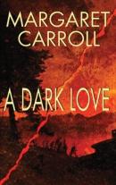 A dark love [downloadable ebook]