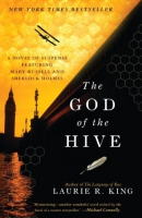 The God of the hive [downloadable ebook] / a novel of suspense featuring Mary Russell and Sherlock Holmes