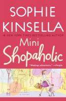 Mini-shopaholic [downloadable ebook]