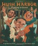 Hush harbor [downloadable ebook] / praying in secret