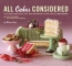 All Cakes Considered [downloadable Ebook]