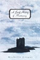 A brief history of Montmaray [downloadable ebook]