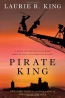 Pirate King : A Novel Of Suspense Featuring Mary Russell And Sherlock Holmes
