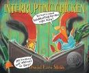 Interrupting chicken [book + CD]