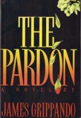 The Pardon : A Novel