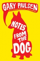 Notes from the dog [downloadable ebook]