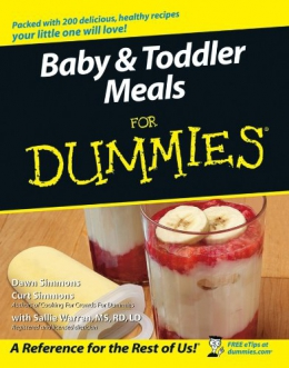 Baby & Toddler Meals For Dummies [downloadable Ebook]