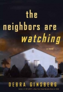 The neighbors are watching [downloadable ebook] / a novel