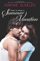 How to ruin a summer vacation [downloadable ebook]