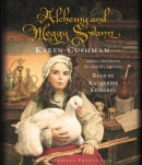 Alchemy and Meggy Swann [CD book]