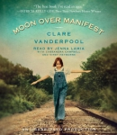 Moon over Manifest [CD book]