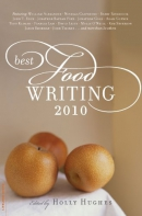 Best food writing 2010 [downloadable ebook]