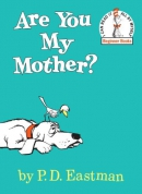 Are you my mother? [eBook]