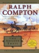 The Abilene Trail [downloadable ebook] / a Ralph Compton novel