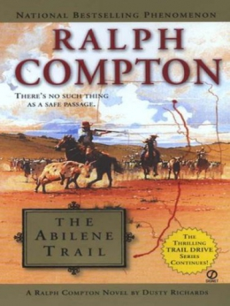 The Abilene Trail [downloadable Ebook]