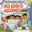 The Berenstain Bears, no girls allowed [downloadable ebook]