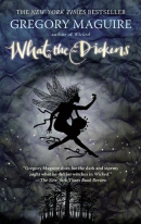 What-the-Dickens [downloadable ebook] / the story of a rogue tooth fairy