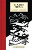 Lizard Music [downloadable Ebook]