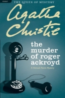 The murder of Roger Ackroyd : a Hercule Poirot mystery