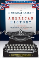 The Mindset lists of American history : from typewriters to text messages, what ten generations of Americans think is normal