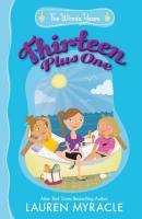 Thirteen plus one [downloadable ebook]