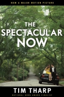 The spectacular now [downloadable ebook]