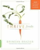Thrive foods : 200 plant-based recipes for peak health