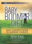 The Baby Boomer Diet : Body Ecology's Guide To Growing Younger
