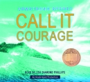 Call it courage [CD book]