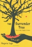 The Surrender Tree : Poems Of Cuba's Struggle For Freedom