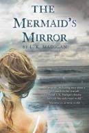 The mermaid's mirror [downloadable ebook]