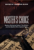 Master's choice : mystery stories by today's top writers and the masters who inspired them