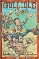 Gullible Gus [downloadable ebook]