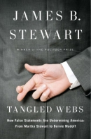 Tangled webs [downloadable ebook] / how false statements are undermining America : from Martha Stewart to Bernie Madoff