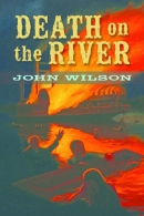 Death on the river [downloadable ebook]