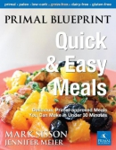 Primal blueprint quick & easy meals : delicious primal-approved meals you can make in under 30 minutes