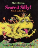 Scared silly! : a book for the brave