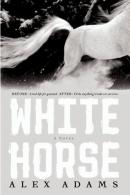 White horse : a novel