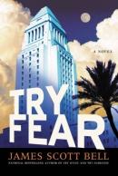 Try fear [downloadable ebook] / a novel