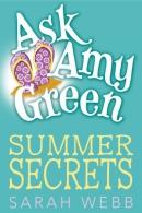 Ask Amy Green [downloadable ebook] / summer secrets