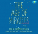 The age of miracles [CD book]