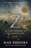 World War Z [downloadable ebook] / an oral history of the zombie war