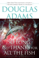 So long, and thanks for all the fish [downloadable ebook]