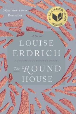 The Round House : A Novel