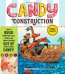 Candy Construction : How To Build Edible Race Cars, Castles, And Other Cool Stuff Out Of Store-bought Candy!