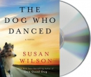The dog who danced [CD book]