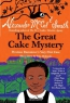 The Great Cake Mystery : Precious Ramotswe's Very First Case