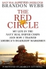 The Red Circle : My Life In The Navy Seal Sniper Corps And How I Trained America's Deadliest Marksmen