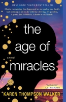 The age of miracles [downloadable ebook] / a novel